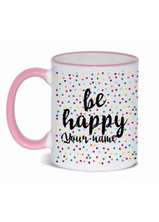 Mug Be Happy Pink
